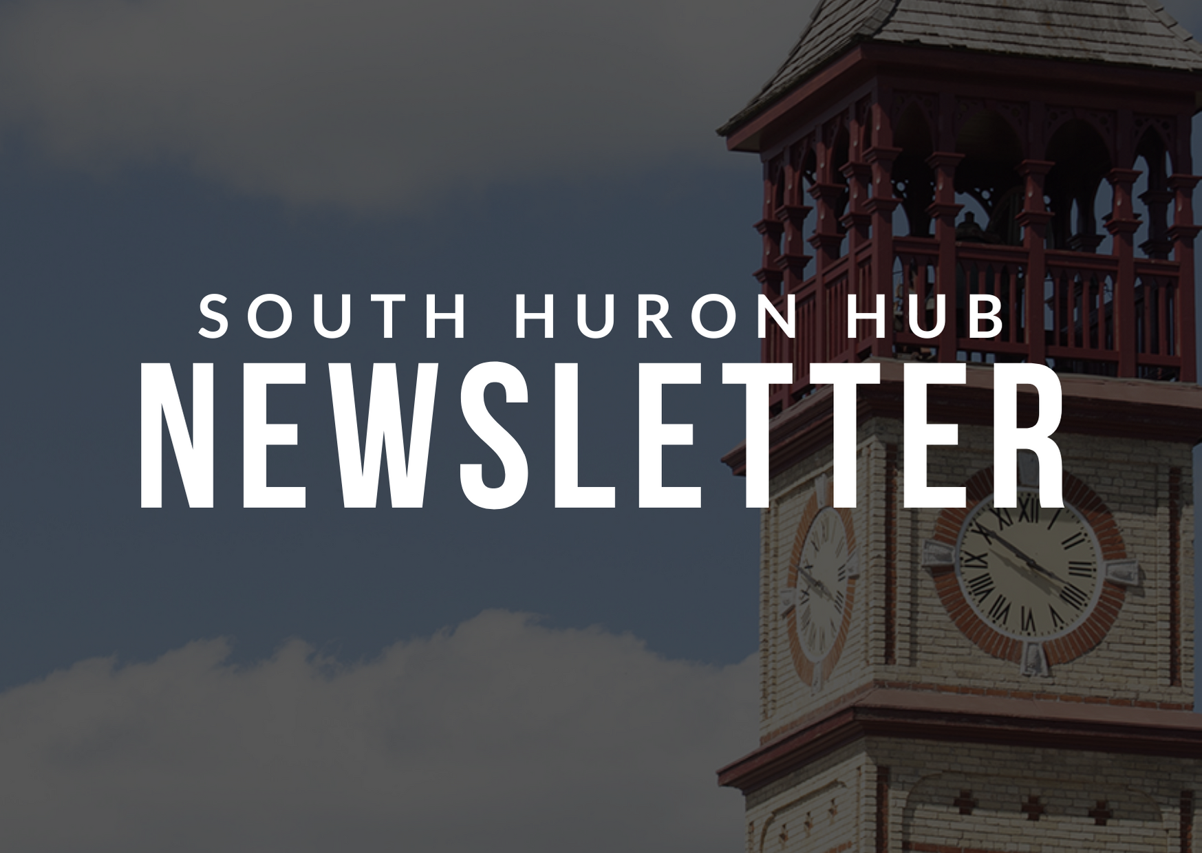 South Huron Hub Newsletter